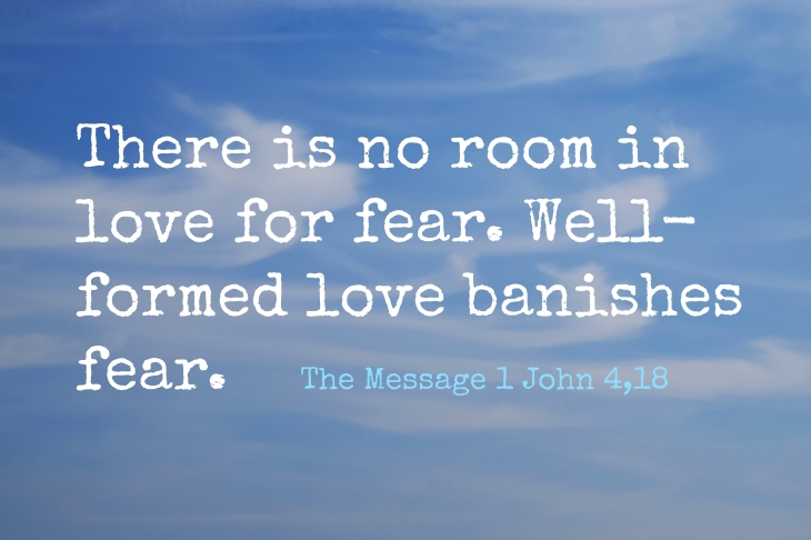 no room in love for fear